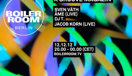 Live at Boiler Room Berlin (Video+Soundcloud)